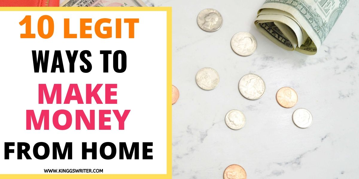 10 Legit Ways To Make Money At Home