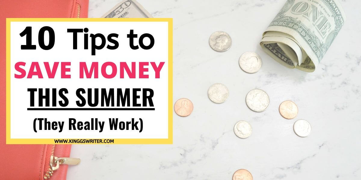 10 Super Useful Tips to Save Money This Summer
