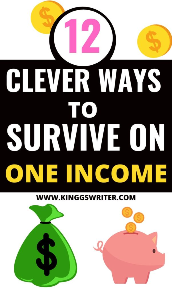 Living on One Income: 12 ways to survive on one income comfortably